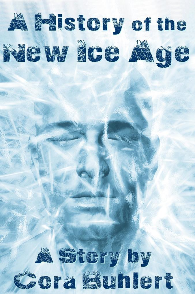 A History of the New Ice Age als eBook epub