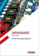 Abitur-Training - Mathematik Anwendungsaufgaben