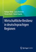Wirtschaftliche Resilienz in deutschsprachigen Regionen
