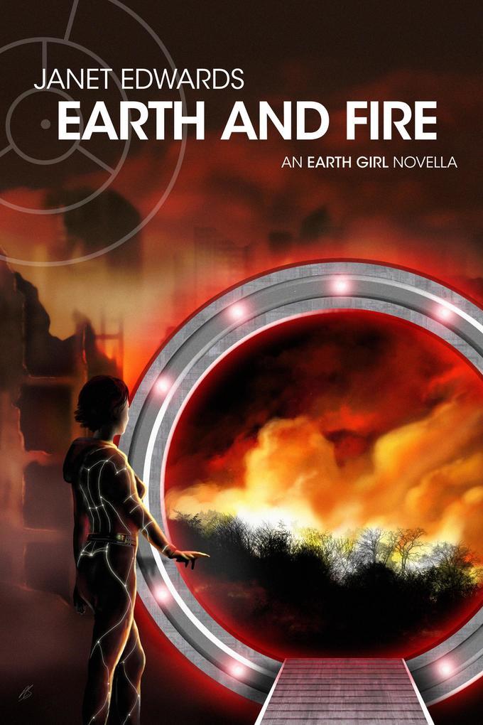 Earth and Fire: An Earth Girl Novella (EGN, #1) als eBook epub