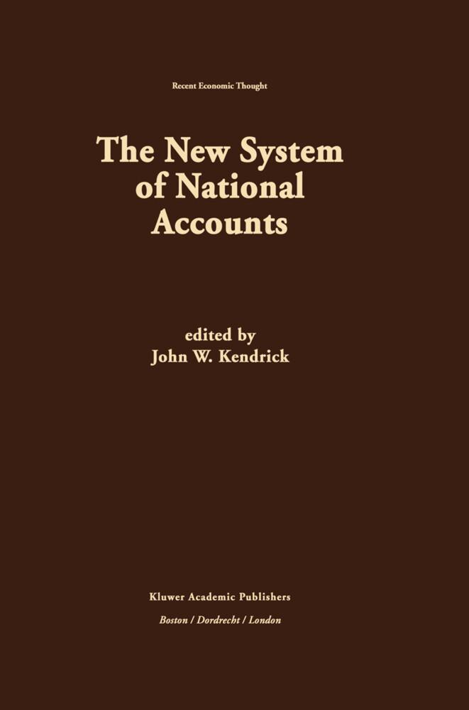 The New System of National Accounts als Buch (gebunden)