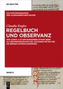 Regelbuch und Observanz