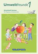 Umweltfreunde 1. Schuljahr. Arbeitsheft Sachsen