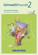 Umweltfreunde 2. Schuljahr. Arbeitsheft Thüringen