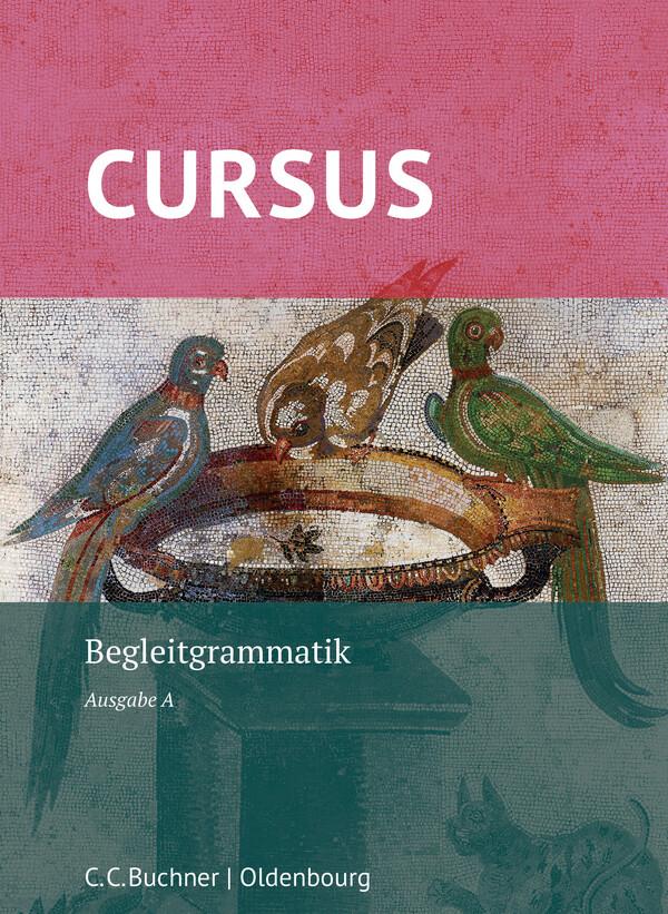 Cursus A Neu. Begleitgrammatik als Buch (kartoniert)