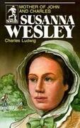 Susanna Wesley (Sowers Series)