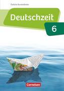 Deutschzeit 6. Schuljahr - Östliche Bundesländer und Berlin - Schülerbuch
