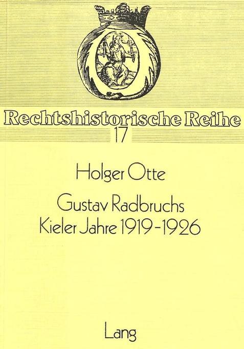 Gustav Radbruchs Kieler Jahre 1919-1926 als Buch (kartoniert)