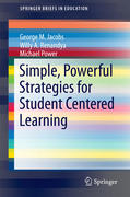 Simple, Powerful Strategies for Student Centered Learning