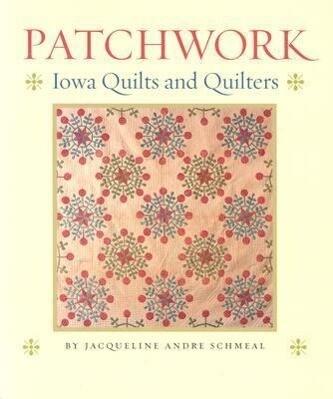 Patchwork: Iowa Quilts and Quilters als Taschenbuch