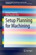 Setup Planning for Machining