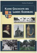 Kleine Geschichte des Landes Oldenburg