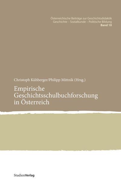Empirische Geschichtsschulbuchforschung in Österreich als Buch (kartoniert)