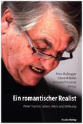 Ein romantischer Realist ' Peter Turrinis Leben, Werk und Wirkung
