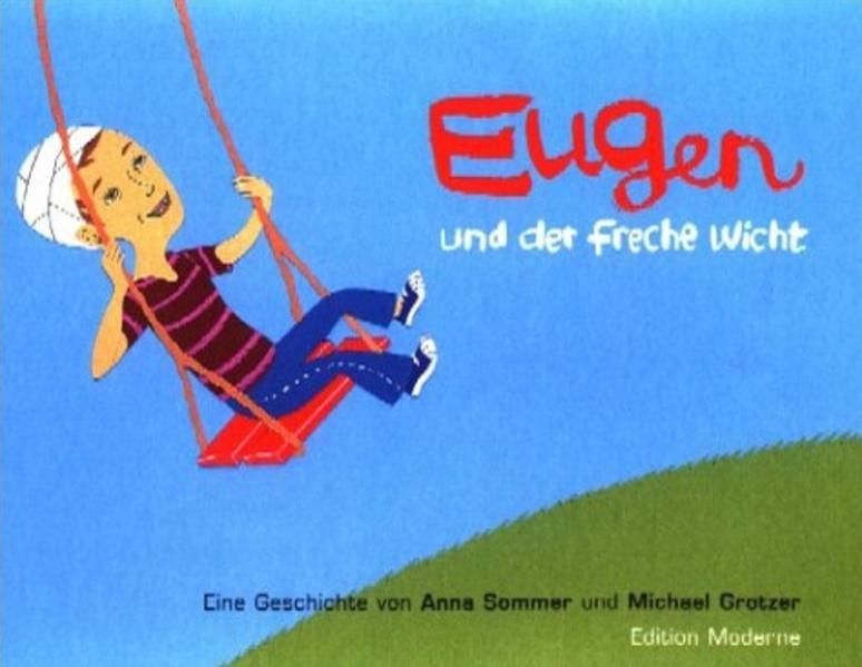Eugen und der freche Wicht als Buch (gebunden)