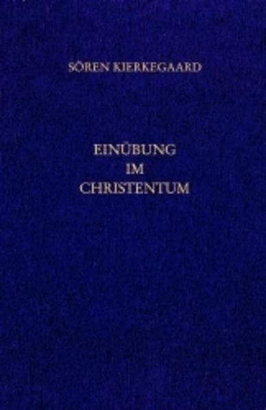 Einübung im Christentum. Gesammelte Werke und Tagebücher. 26. Abt. Bd. 18 als Buch (kartoniert)