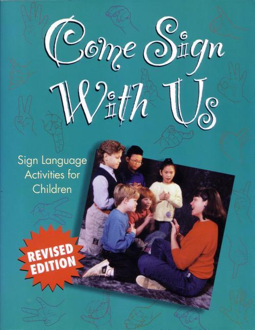 Come Sign with Us: Sign Language Activities for Children als Taschenbuch