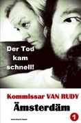Kommissar VAN RUDY - Der Tod kam schnell!
