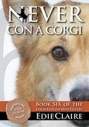 Never Con a Corgi (Leigh Koslow Mystery Series, #6)