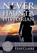 Never Haunt a Historian (Leigh Koslow Mystery Series, #7)