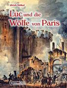 Luc und die Wölfe von Paris