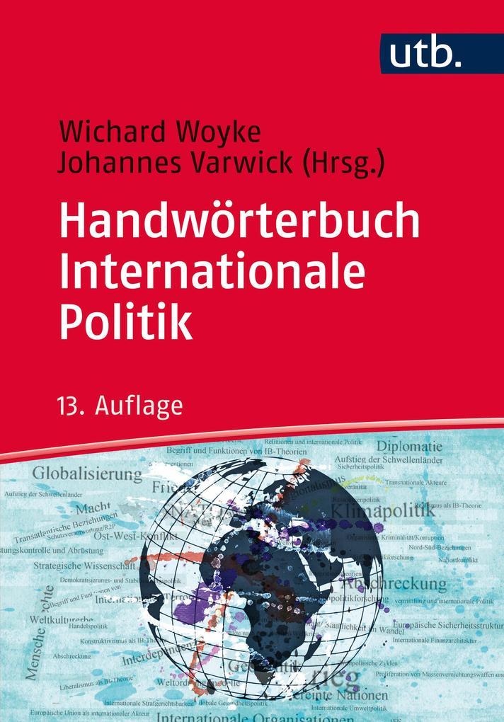 Handwörterbuch Internationale Politik als Taschenbuch