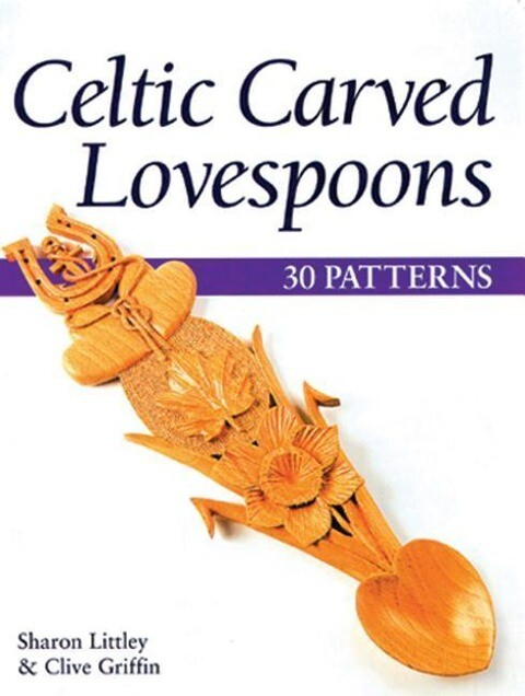 Celtic Carved Lovespoons: 30 Patterns als Taschenbuch