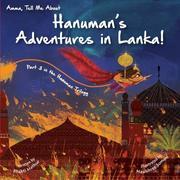 Amma Tell Me about Hanuman S Adventures in Lanka!: Part 3 in the Hanuman Trilogy