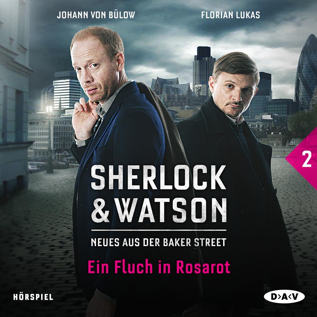 Sherlock & Watson - Neues aus der Baker Street: Ein Fluch in Rosarot (Fall 2) als Hörbuch Download