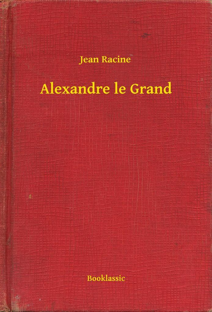 Alexandre le Grand als eBook epub