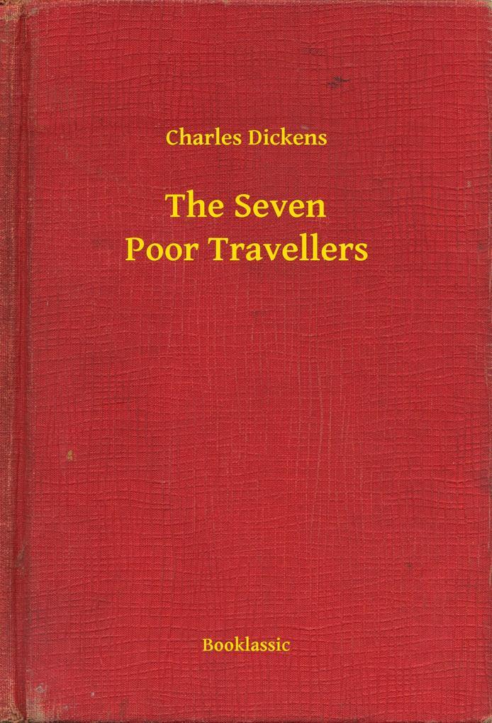 The Seven Poor Travellers als eBook epub