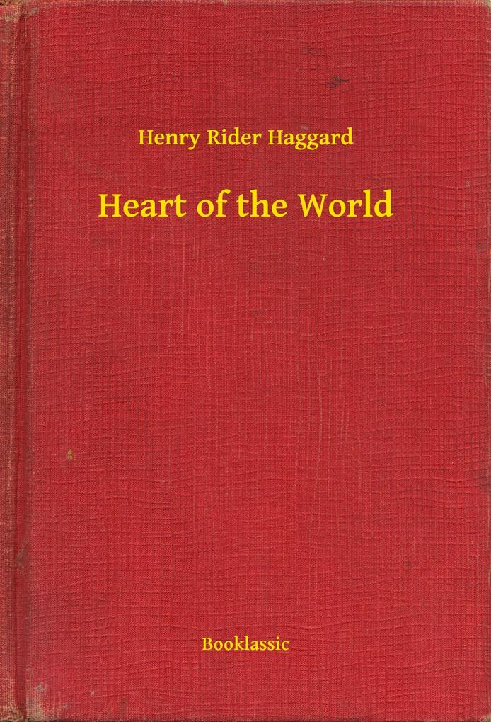 Heart of the World als eBook epub