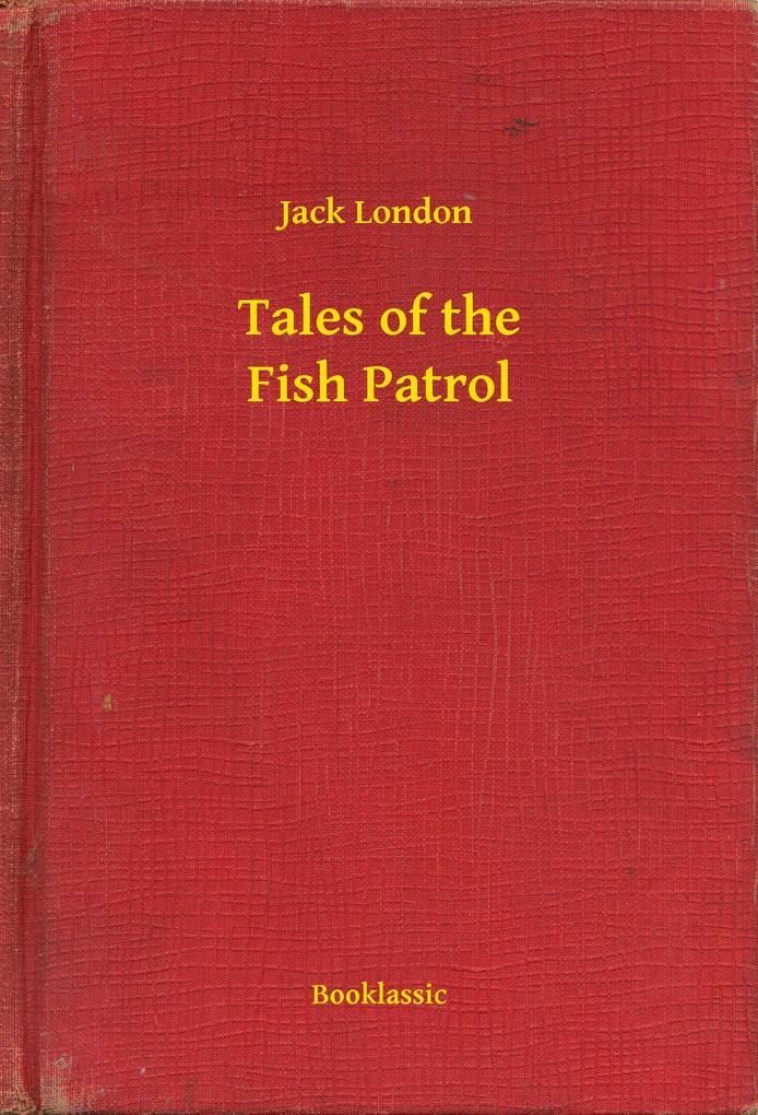 Tales of the Fish Patrol als eBook epub