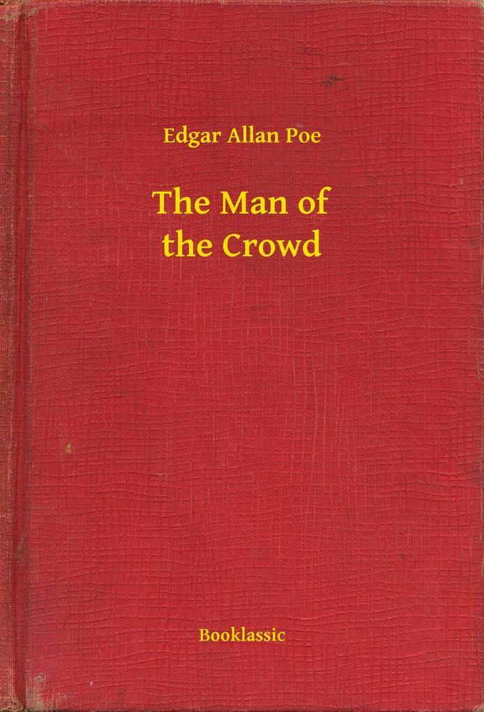 The Man of the Crowd als eBook epub