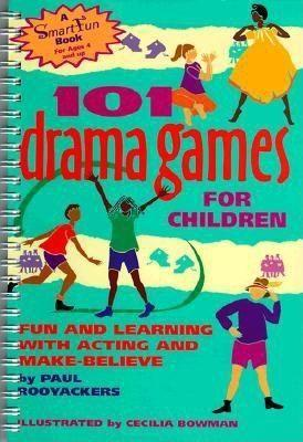 101 Drama Games for Children: Fun and Learning with Acting and Make-Believe als Taschenbuch