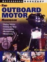 The Classic Outboard Motor Handbook als Taschenbuch