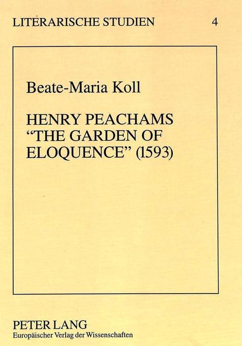 Henry Peachams «The Garden of Eloquence» (1593) als Buch (gebunden)