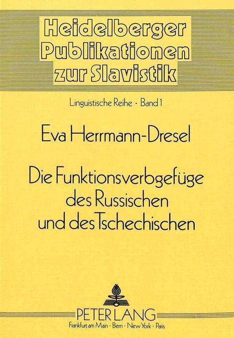 Die Funktionsverbgefüge des Russischen und des Tschechischen als Buch (kartoniert)