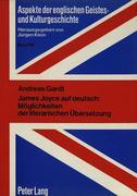 James Joyce auf deutsch: Möglichkeiten der literarischen Übersetzung