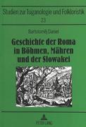 Geschichte der Roma in Böhmen, Mähren und der Slowakei