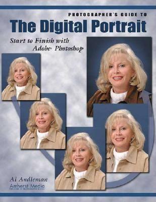 Photographer's Guide to the Digital Portrait: Start to Finish with Adobe Photoshop als Taschenbuch