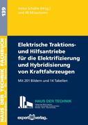 Elektrische Traktions- und Hilfsantriebe für die Elektrifizierung und Hybridisierung von Kraftfahrzeugen