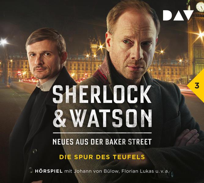 Sherlock & Watson - Neues aus der Baker Street 03: Die Spur des Teufels als Hörbuch CD