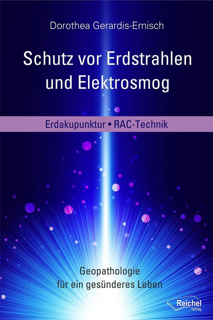 Schutz vor Erdstrahlen und Elektrosmog als eBook epub