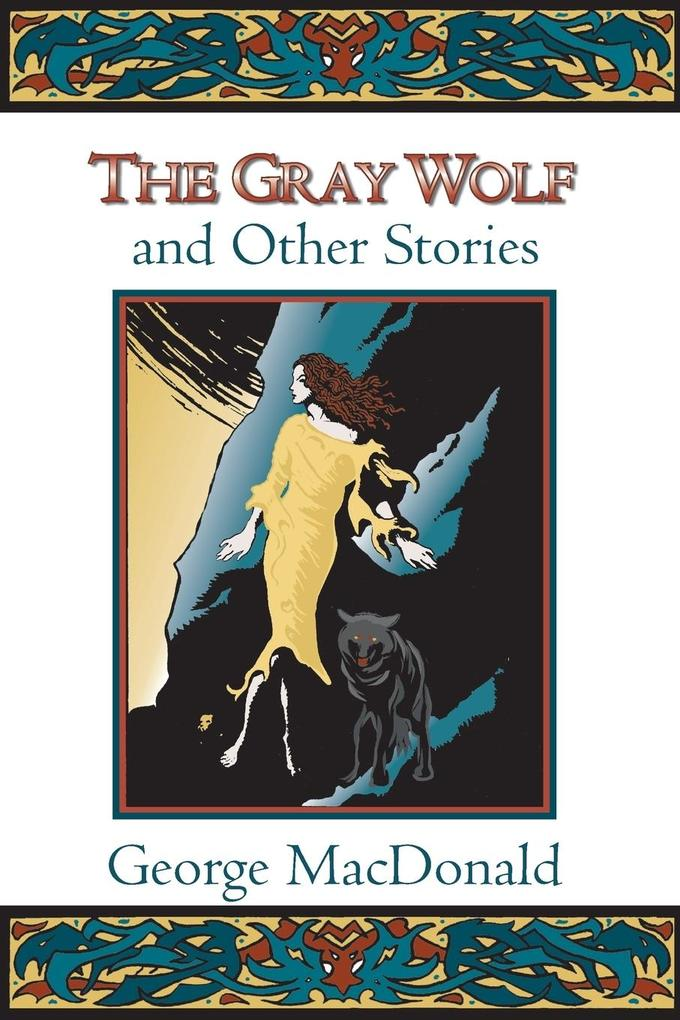 The Gray Wolf and Other Stories als Taschenbuch