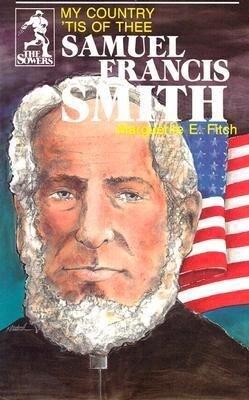 Samuel Francis Smith (Sowers Series) als Taschenbuch