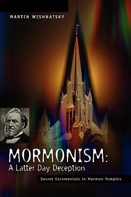 Mormonism: A Latter Day Deception als Taschenbuch