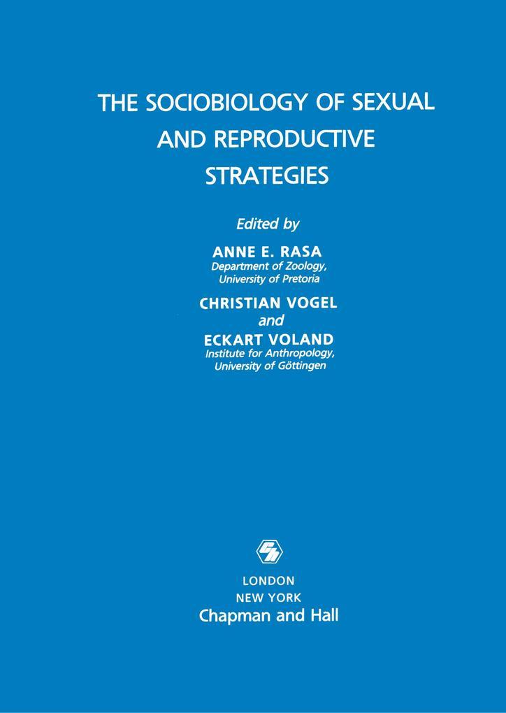 Sociobiology of Sexual and Reproductive Strategies als Buch (gebunden)