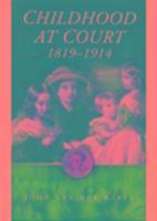 Childhood at Court 1819-1914 als Buch (gebunden)