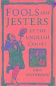Fools and Jesters at the English Court als Buch (gebunden)